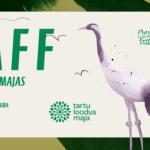 Loodusfestival toob MAFFi taas Tartu loodusmajja #tulentervena