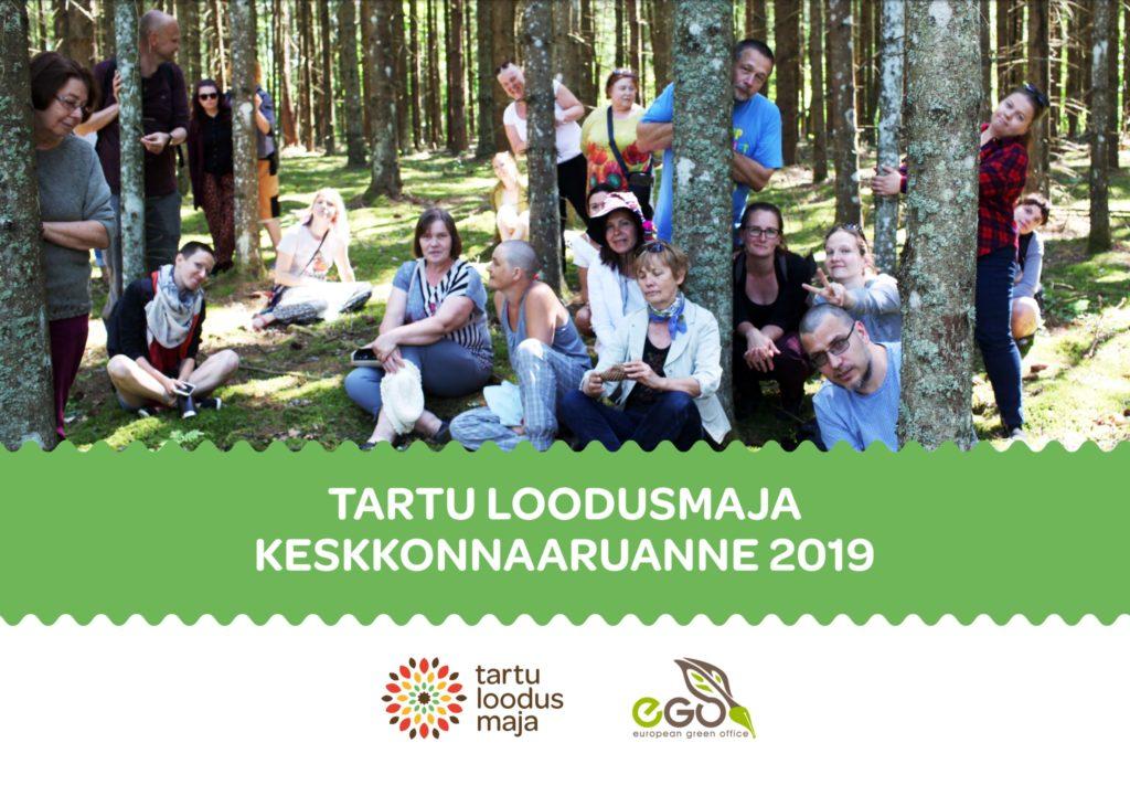Tartu loodusmaja keskkonnaauranne 2019.a